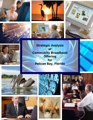 Strategic Analysis of Community Broadband Offering for Pelican Bay ...