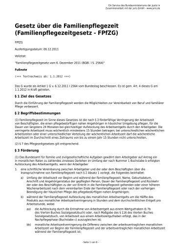 Gesetz über die Familienpflegezeit (Familienpflegezeitgesetz - FPfZG)