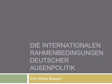 DIE Internationalen Rahmenbedingungen Deutscher Außenpolitik