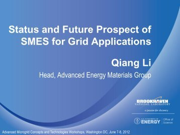 Status and Future Prospect of SMES for Grid Applications Qiang Li
