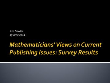 Mathematicians' Views on Current Publishing Issues