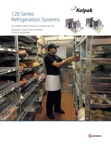 120 Series Refrigeration Systems - Manitowoc Ice