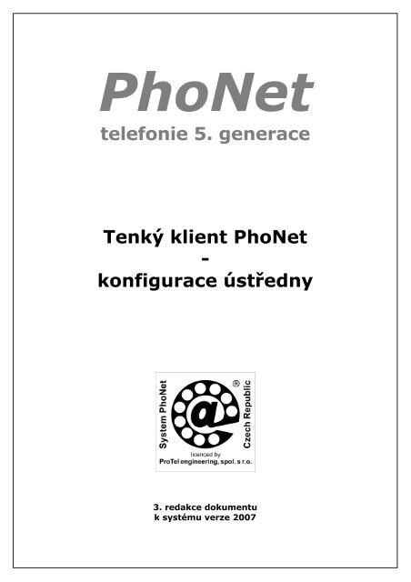 telefonie 5. generace Tenký klient PhoNet - konfigurace ústředny