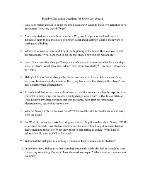 Possible Discussion Questions for To the Last Breath 1  Why