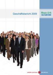 Geschäftsbericht 2009 - Rhein-Erft-Akademie