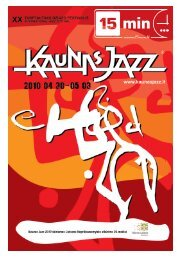 """Kaunas Jazz 2010"" priedą galite čia. - 15min.lt"