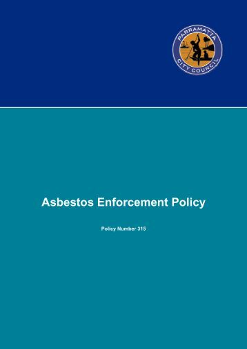 Asbestos Enforcement Policy - Parramatta City Council - NSW ...