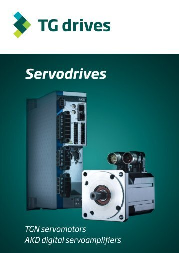 Catalog sheets - TGN motors and AKD servoamplifiers - TG Drives