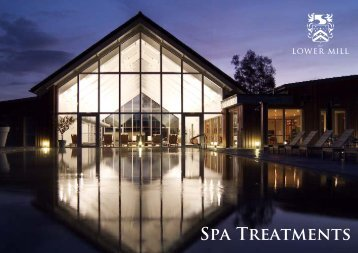 SPA TREAtMENtS - Lower Mill Estate