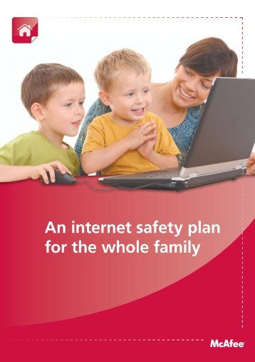 An internet safety plan for the whole family - Silicon Systems