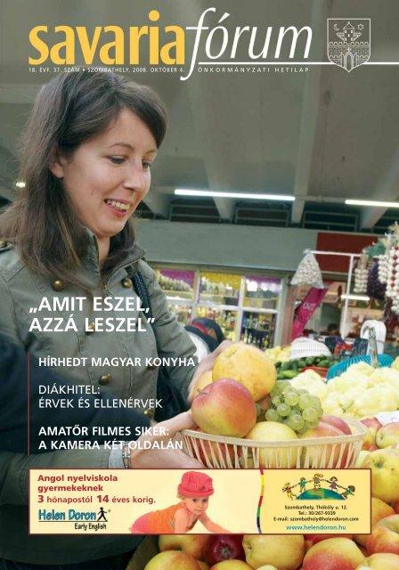 """""""amit eszel, azzá leszel"""" hírhedt magyar konyha - Savaria Fórum"""