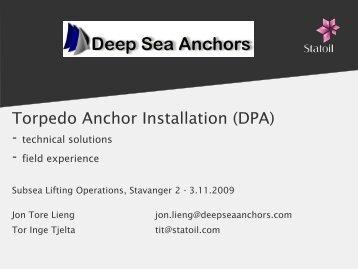 Torpedo Anchor Installation (DPA)