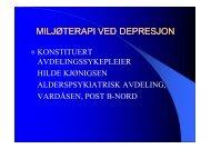 MILJØTERAPI VED MILJØTERAPI VED DEPRESJON DEPRESJON
