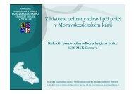 Z historie ochrany zdraví při práci v Moravskoslezském kraji