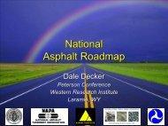 National Asphalt Roadmap - Petersen Asphalt Research Conference