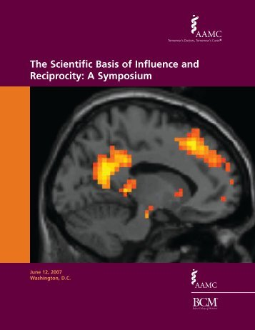 The Scientific Basis of Influence and Reciprocity - AAMC's member ...