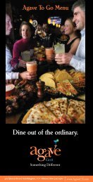 Dine out of the ordinary. - Agave Grill