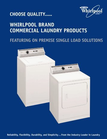 choose quality..... whirlpool brand commercial laundry products ...