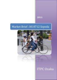 Market Brief : HS 8712 Sepeda - ITPC Osaka