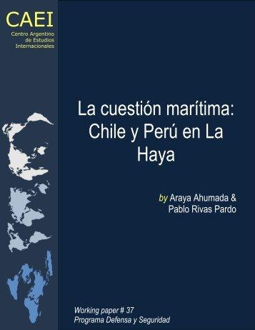 La cuestión marítima: Chile y Perú en La Haya CAEI