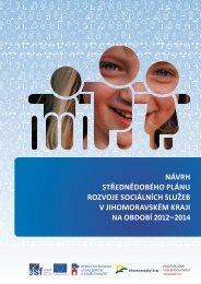 Návrh Střednědobého plánu rozvoje sociálních služeb v JMK