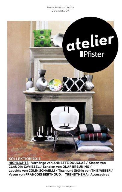Kollektion 2011 Atelier Pfister