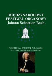 MIĘDZYNARODOWY FESTIWAL ORGANOWY Johann Sebastian ...