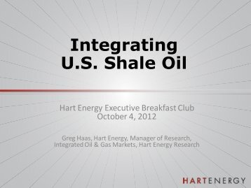 Integrating U.S. Shale Oil - Hart Energy