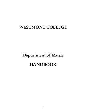 WESTMONT COLLEGE Department of Music HANDBOOK