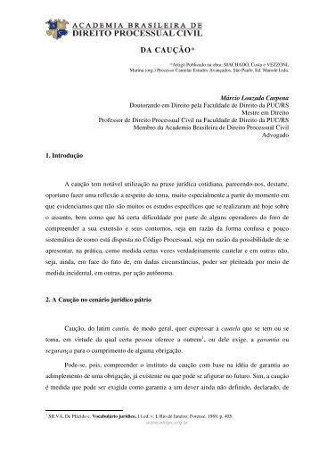 DA CAUÇÃO* - Academia Brasileira de Direito Processual Civil