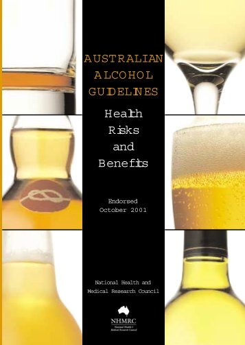 Australian Alcohol Guidelines, Health Risks and Benefits. - Grsnet.net