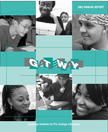 2002 annual report - Gateway Institute for Pre-College Education