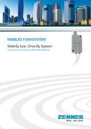 MobIlEs FUNKsystEM Walk-By bzw. Drive-By System - Zenner