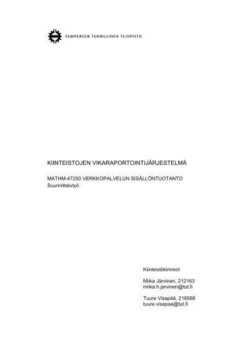 kiinteistojen vikaraportointijärjestelmä - Käyttäjän sillanma kuva ...