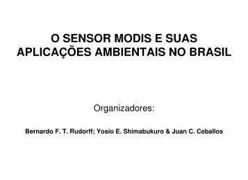 o sensor modis e suas aplicações ambientais no brasil - INPE-DGI