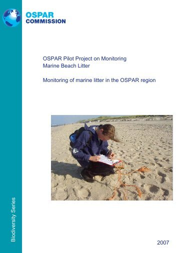 OSPAR pilot project on monitoring marine beach litter - The Quality ...