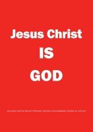 Jesus Christ IS God! - Time for Truth