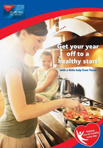 Get your year off to a healthy start Get your year off to a ... - Tesco
