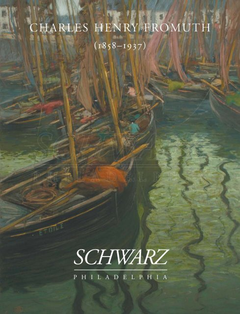 Charles Fromuth (Schwarz Gallery - Philadelphia Collection 80)
