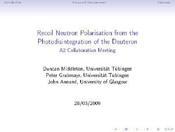 Recoil Neutron Polarisation from the Photodisintegration ... - A2 Mainz