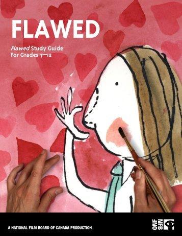 Flawed Study Guide For Grades 7–12 - Office national du film du ...