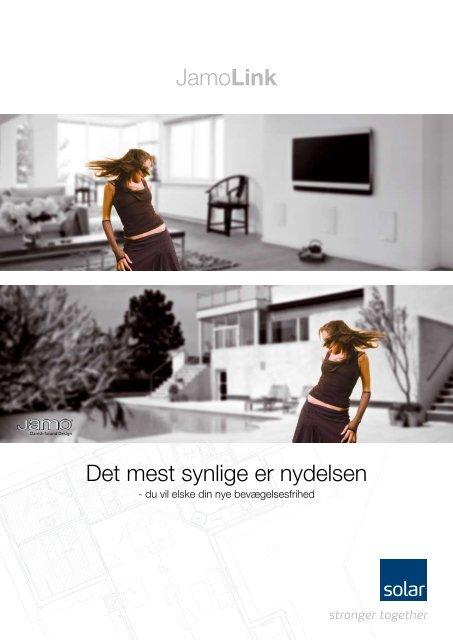 JamoLink Det mest synlige er nydelsen - Solar Danmark A/S