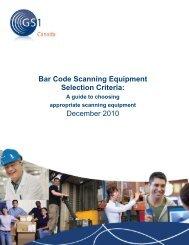 Bar Code Scanning Equipment Selection Criteria ... - GS1 Canada