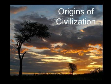 Chapter One: Origins of Civilization