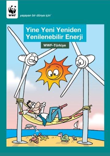 Yine Yeni Yeniden Yenilenebilir Enerji WWF Türkiye