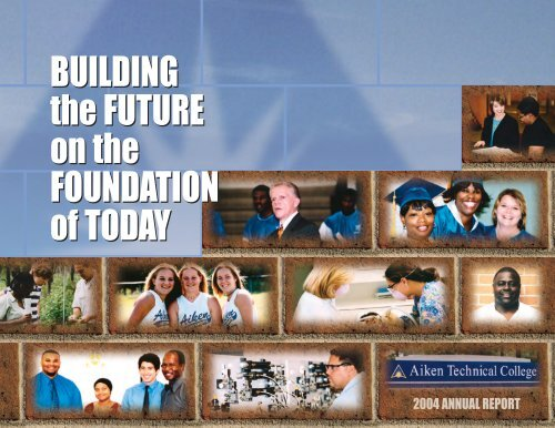 2004 Annual Report - Aiken Technical College