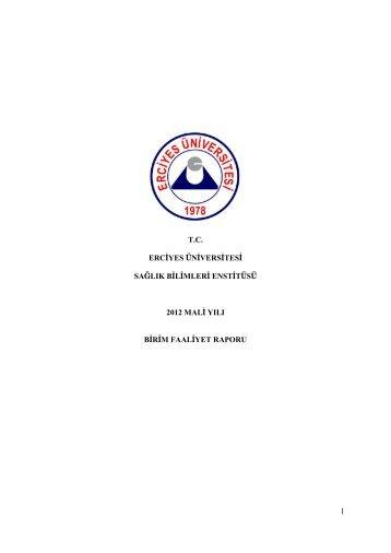 Faaliyet Raporu - Sağlık Bilimleri Enstitüsü - Erciyes Üniversitesi