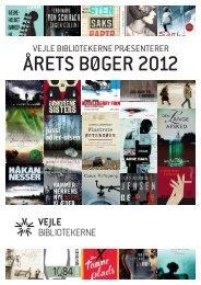 ÅRETS BØGER 2012 - Vejle Bibliotekerne