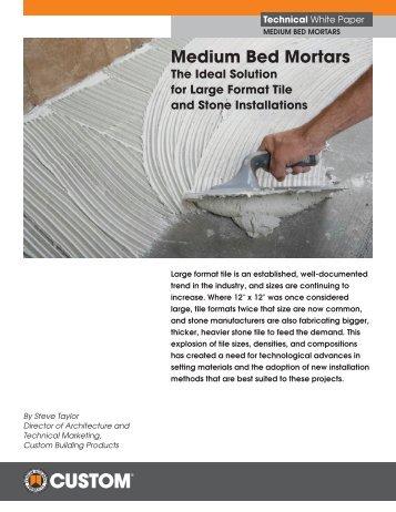 WP93 - Medium Bed Mortars - Custom Building Products