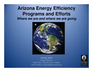 Arizona Energy Efficiency Programs and Efforts - Arizona Sierra Club